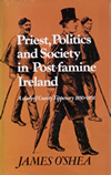Priest, Politics and Society in Post-famine Ireland