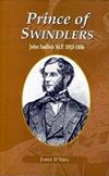 Prince of Swindlers. John Sadleir M.P. 1813-1856